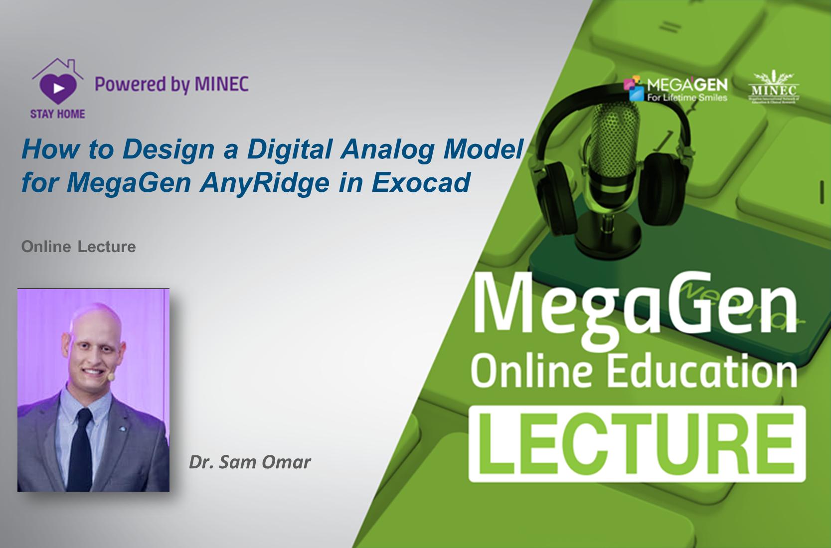 How to design a Digital analog model for Megagen AnyRidge in Exocad